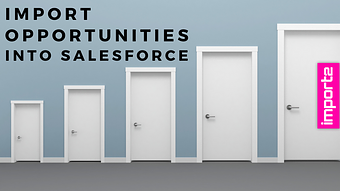 Import Opportunities into Salesforce (from CSV file)