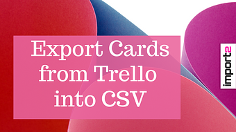 Export Cards from Trello into CSV file