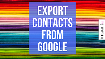 Export Contacts from Google (into CSV file)