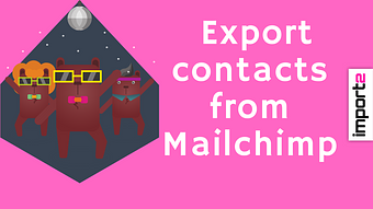 Export Contacts from Mailchimp (into CSV file)