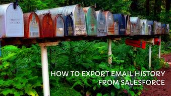How to Export Email History from Salesforce into a CSV