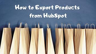 How to Export Products from HubSpot