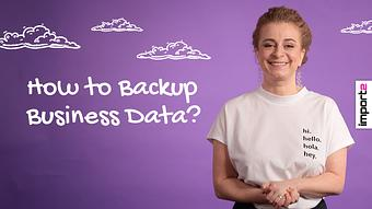 How to Backup Business Data?