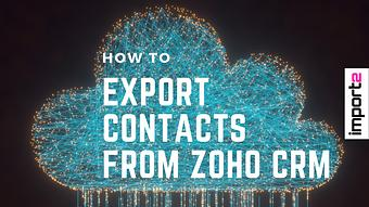 How to Export Contacts from Zoho CRM