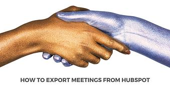 How to Export Meetings from Hubspot