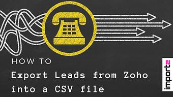 How to Export Leads from Zoho into a CSV File